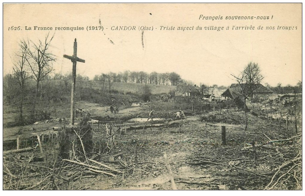 carte postale ancienne 60 CANDOR. Le Village détruit Guerre 1914-18. Tampon Militaire 1917