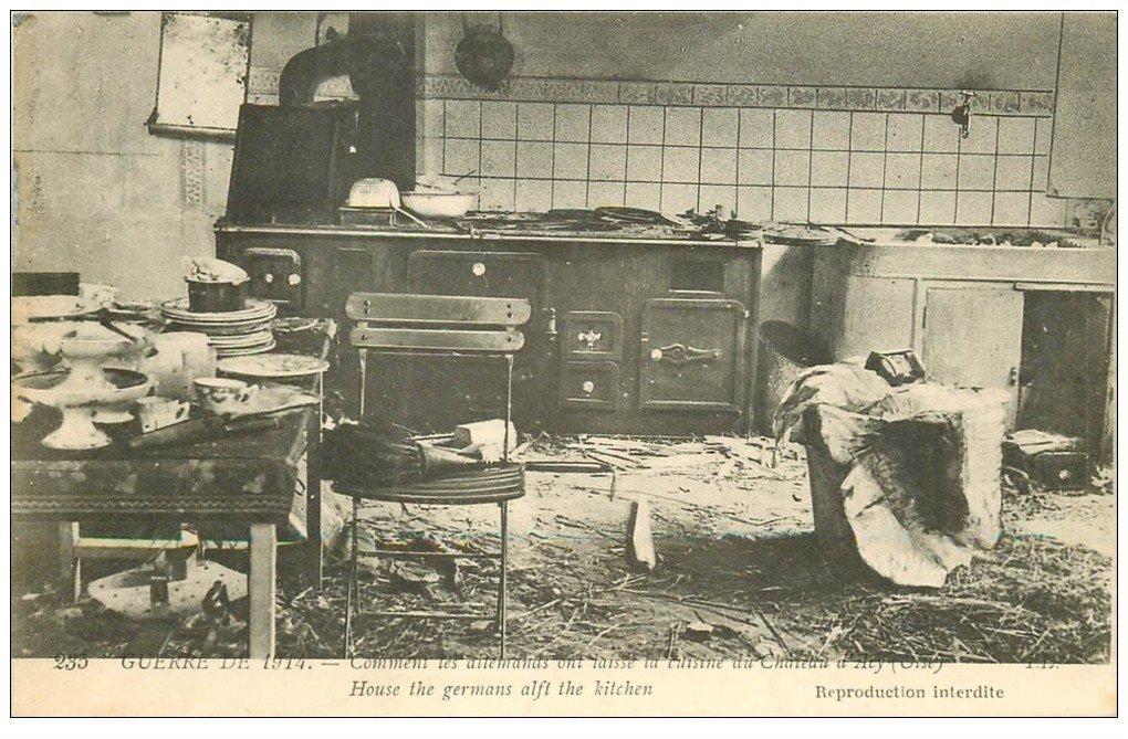 carte postale ancienne 60 CHATEAU D'ACY. La Cuisine dévastée