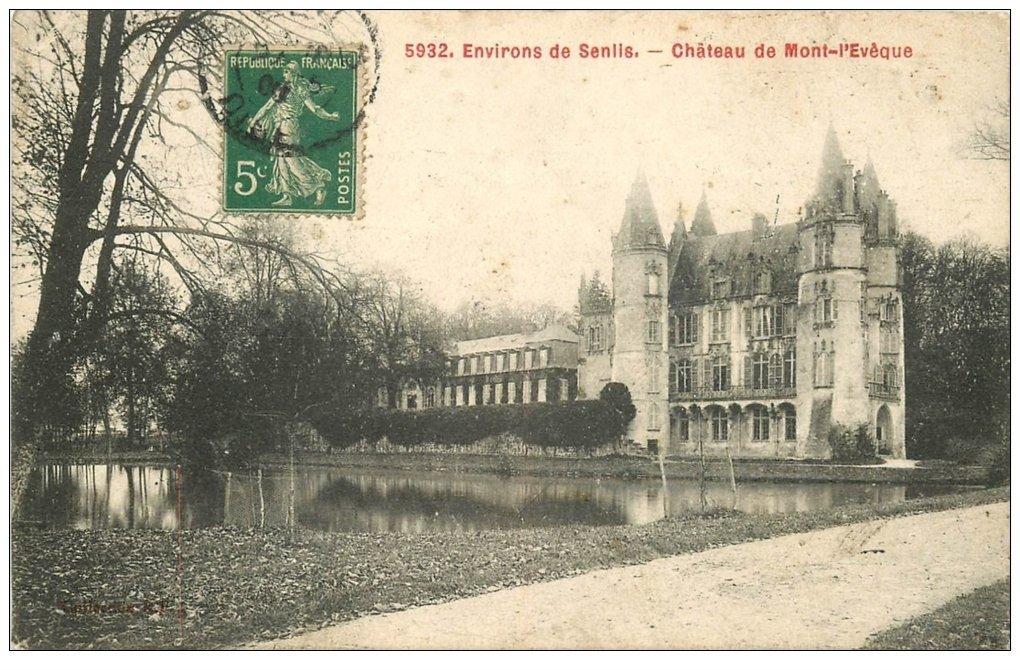 carte postale ancienne 60 CHATEAU DE MONT-L'EVEQUE 1908