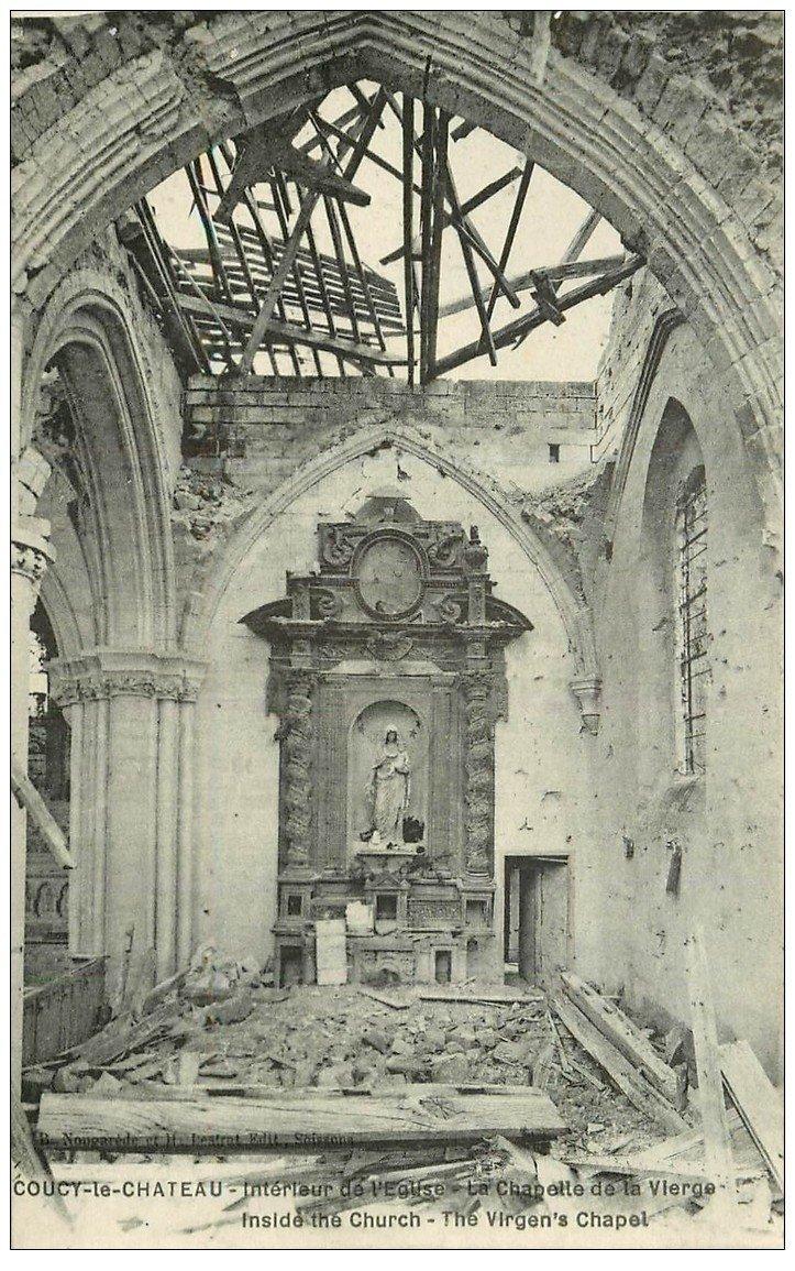 carte postale ancienne 02 COUCY-LE-CHATEAU. La Chapelle de la Vierge