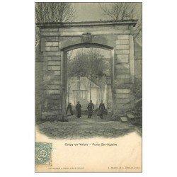 carte postale ancienne 60 CREPY-EN-VALOIS. Porte Sainte-Agathe 1907