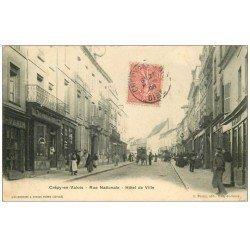 carte postale ancienne 60 CREPY-EN-VALOIS. Rue Nationale Hôtel de Ville 1906