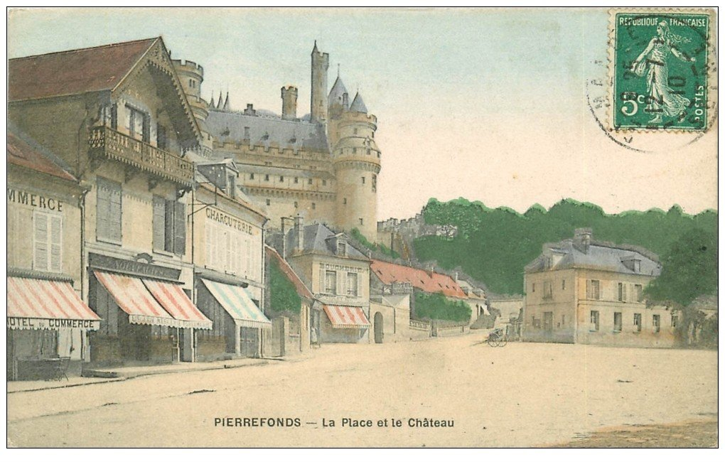 carte postale ancienne 60 PIERREFONDS. Hôtel du Commerce et des Ruines , Charcuterie et Boucherie sur la Place 1910