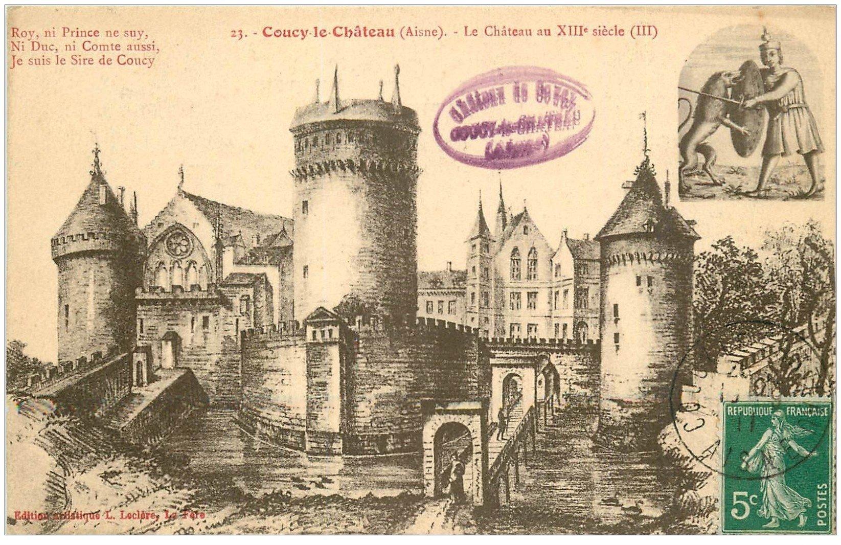 carte postale ancienne 02 COUCY-LE-CHATEAU. Le Château 1911
