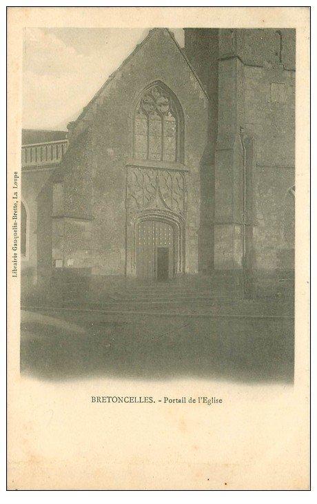 carte postale ancienne 61 BRETONCELLES. Portail Eglise vers 1900