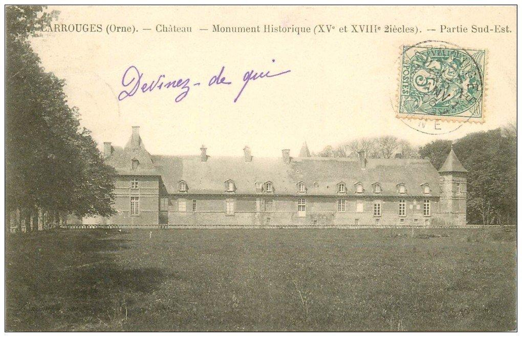carte postale ancienne 61 CARROUGES. Le Château 1906