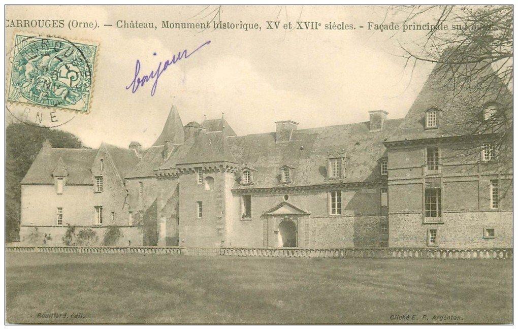 carte postale ancienne 61 CARROUGES. Le Château 1906 Façade sud