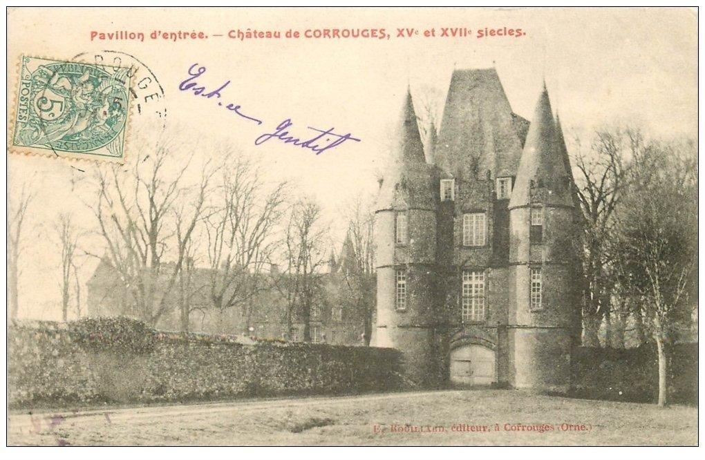 carte postale ancienne 61 CARROUGES. Le Château 1906 Pavillon d'Entrée