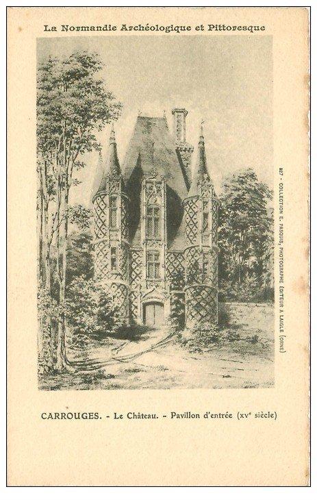 carte postale ancienne 61 CARROUGES. Le Château Pavillon. Cartye style parchemin découpe à la ficelle