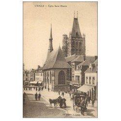 carte postale ancienne 61 LAIGLE L'AIGLE. Nombreux Attelages Eglise Saint-Martin