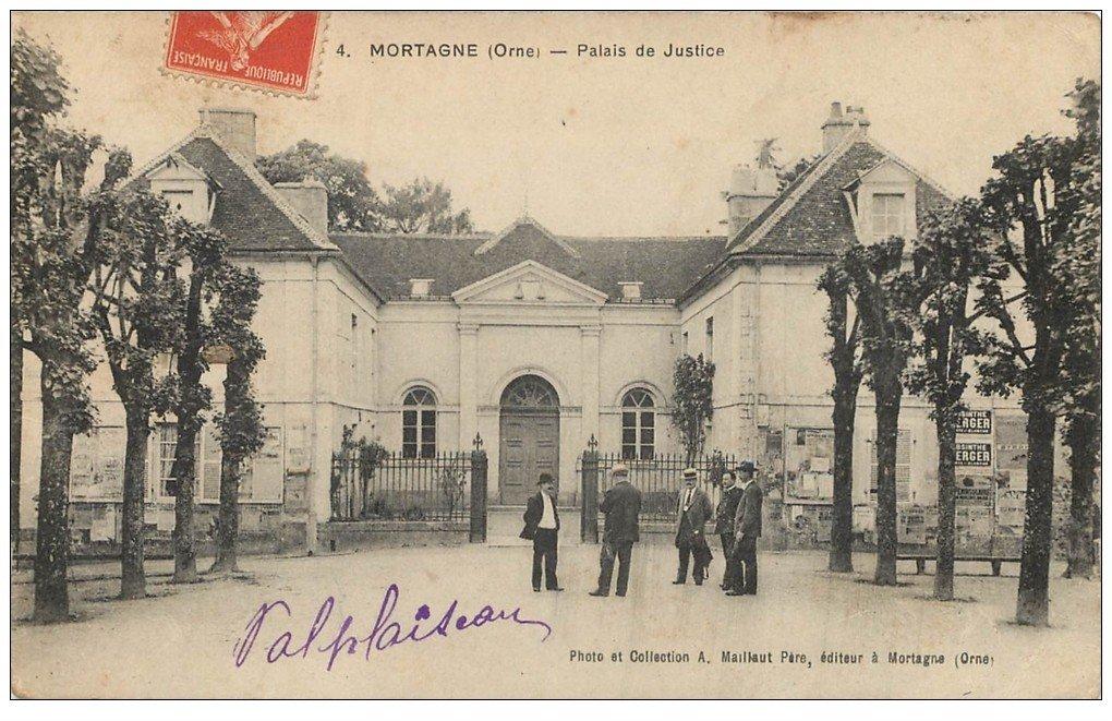 carte postale ancienne 61 MORTAGNE. Palais de Justice 1911