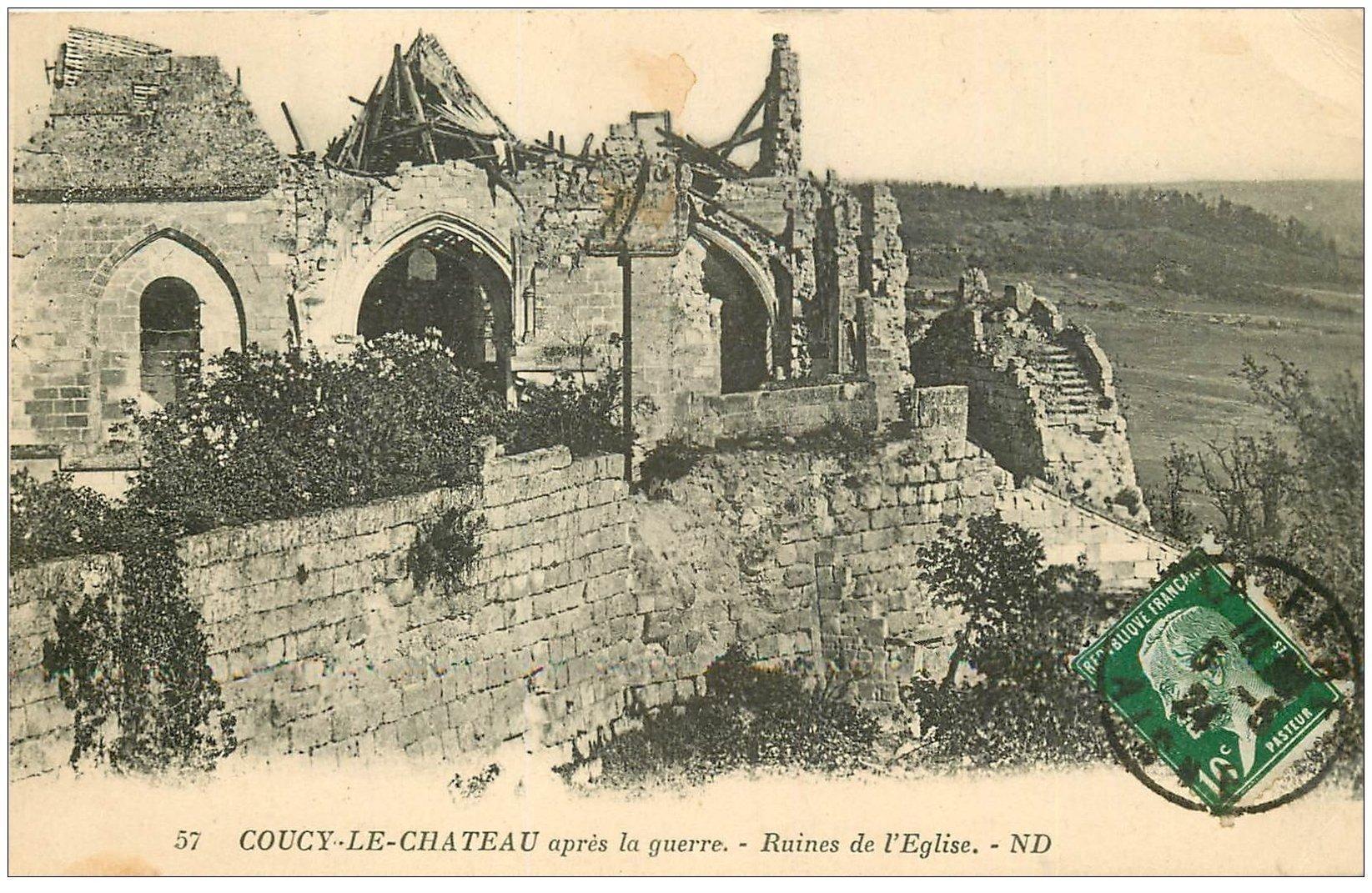 carte postale ancienne 02 COUCY-LE-CHATEAU. Les Ruines de l'Eglise 1924