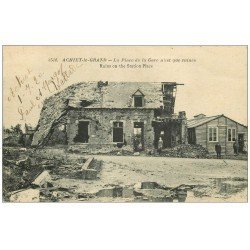 carte postale ancienne 62 ACHIET-LE-GRAND. Ruines Place de la Gare 1920