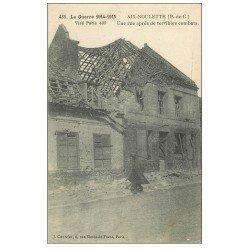 carte postale ancienne 62 AIX-NOULETTE. Une Rue après combats. Guerre 1914-18
