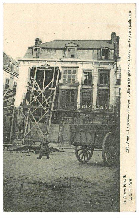 carte postale ancienne 62 ARRAS. Epicerie Parisienne Place du Théâtre 1915