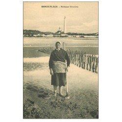 carte postale ancienne 62 BERCK-PLAGE. Vérotière Pêcheuse. Métiers de la Mer