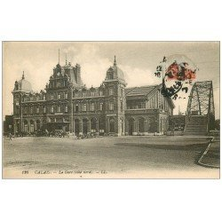 carte postale ancienne 62 CALAIS. La Gare et Passerelle 1917