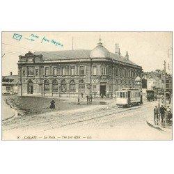 carte postale ancienne 62 CALAIS. La Poste et Tramway 1919