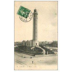 carte postale ancienne 62 CALAIS. Le Phare 1913
