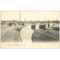 carte postale ancienne 62 CALAIS. Le Pont Richelieu