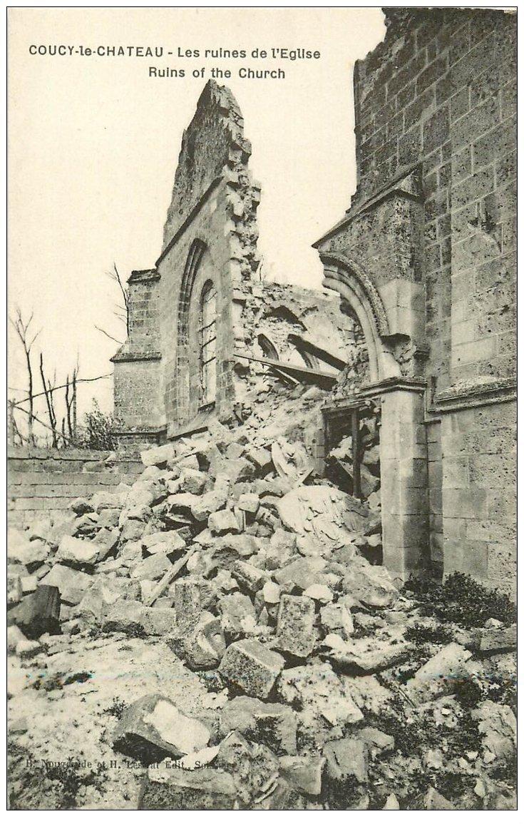 carte postale ancienne 02 COUCY-LE-CHATEAU. Ruines de l'Eglise