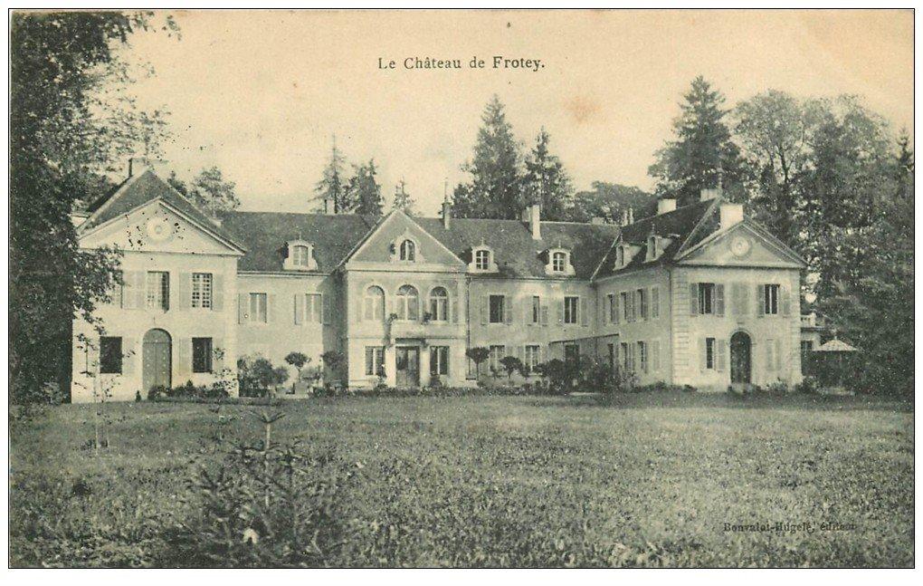 carte postale ancienne 70 LE CHATEAU DE FROTEY 1905