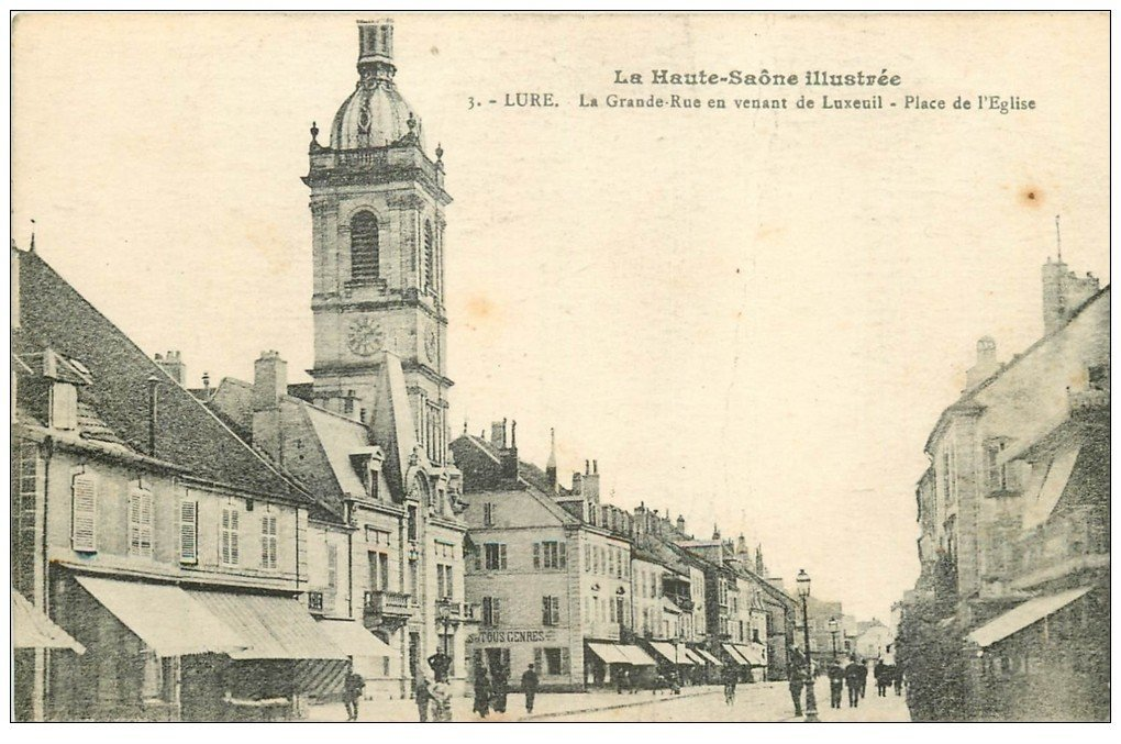 carte postale ancienne 70 LURE. La Grande Rue Place Eglise 1919