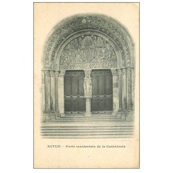 carte postale ancienne 71 AUTUN. Porte de la Cathédrale vers 1900