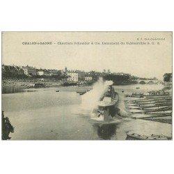 carte postale ancienne 71 CHALON-SUR-SAONE. Lancement du Submersible Chantiers Schneider 1915