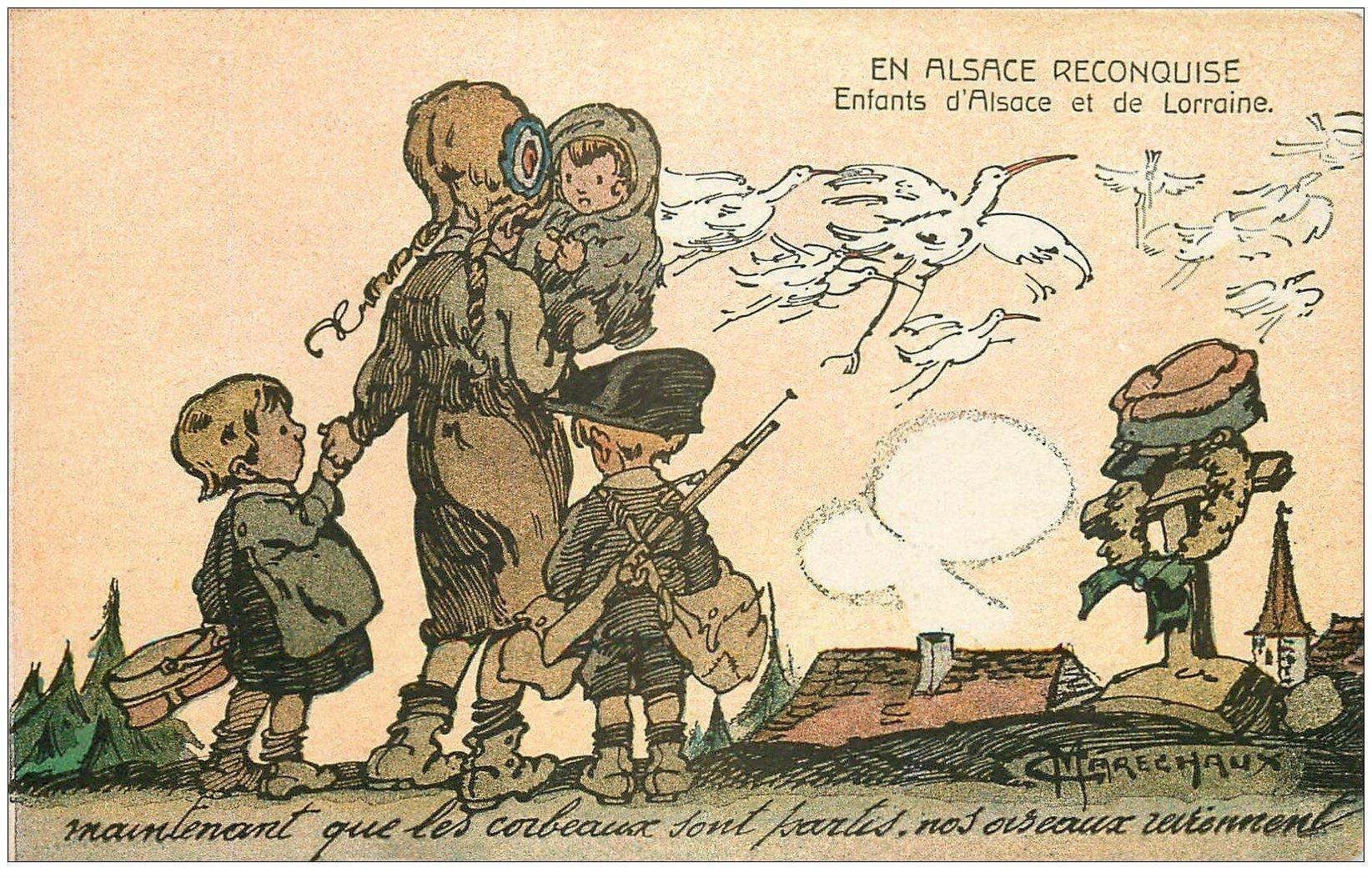 68 ALSACE RECONQUISE. Enfants d'Alsace Lorraine. Illustrateur Maréchaux. Les Corbeau partis les Oiseaux reviennent...