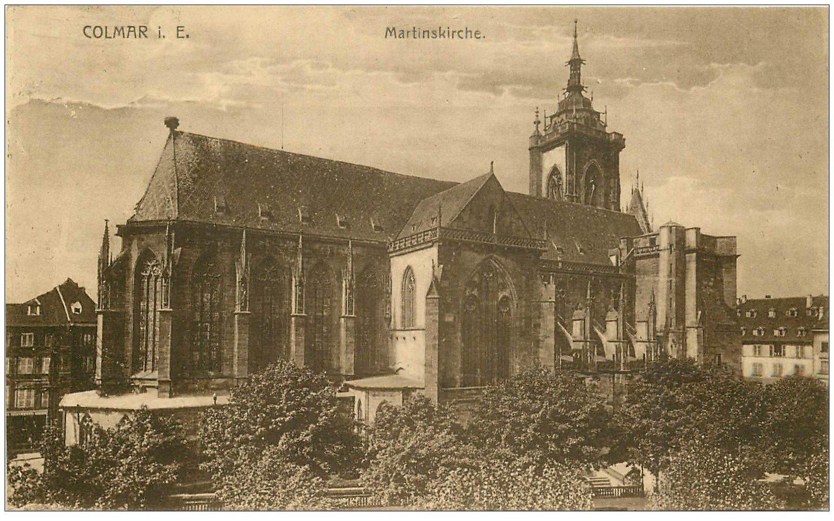 carte postale ancienne 68 COLMAR. Martinskirche