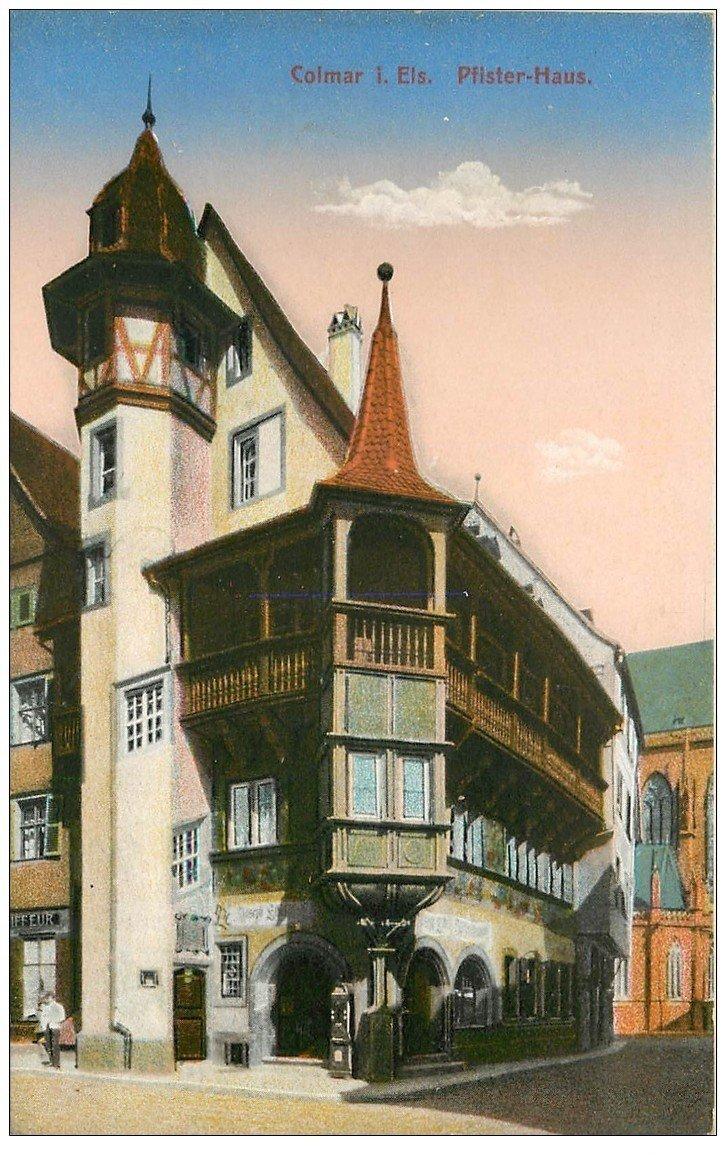 carte postale ancienne 68 COLMAR. Plister-Haus 1918