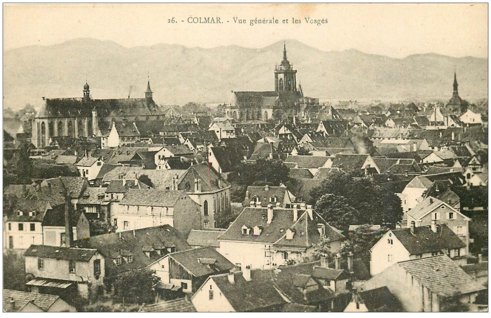 carte postale ancienne 68 COLMAR. Vue générale et Vosges