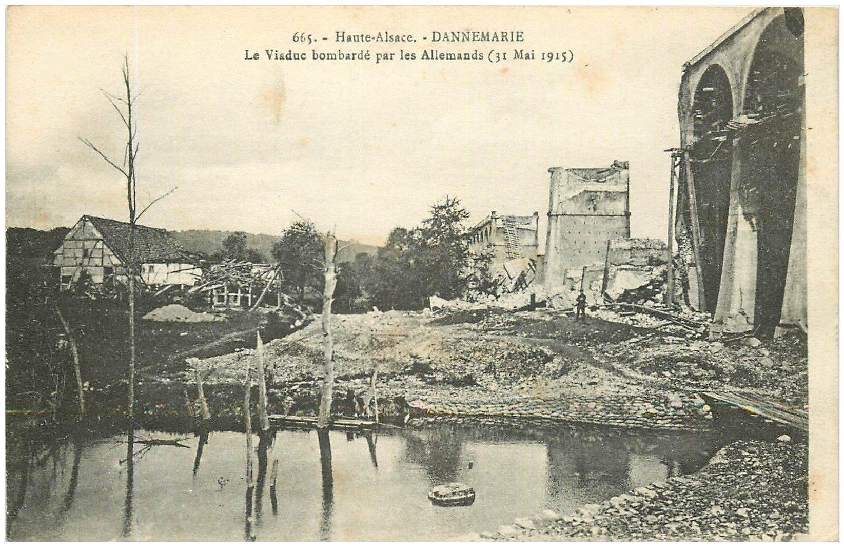 carte postale ancienne 68 DANNEMARIE. Viaduc bombardé 1915