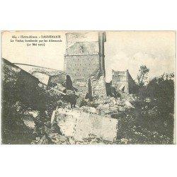 carte postale ancienne 68 DANNEMARIE. Viaduc bombardé 1915 avec Soldat