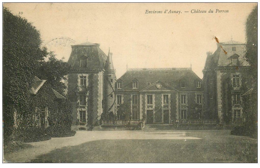 carte postale ancienne 14 AUNAY. Château du Perron 1908