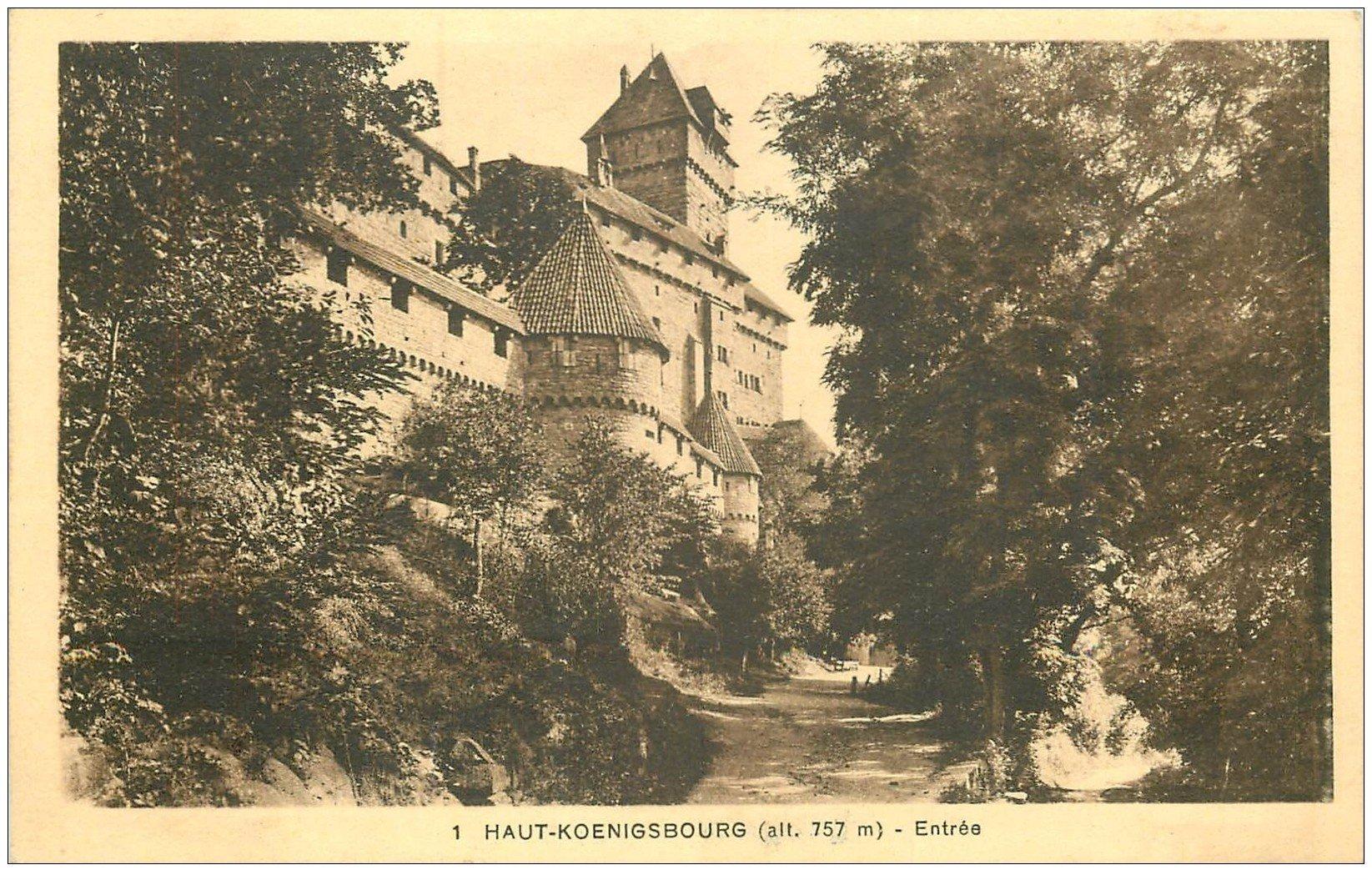 carte postale ancienne 67 HAUT-KOENIGSBOURG. Entrée