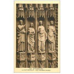 carte postale ancienne 67 STRASBOURG STRASSBURG. Cathédrale. Vierges sages