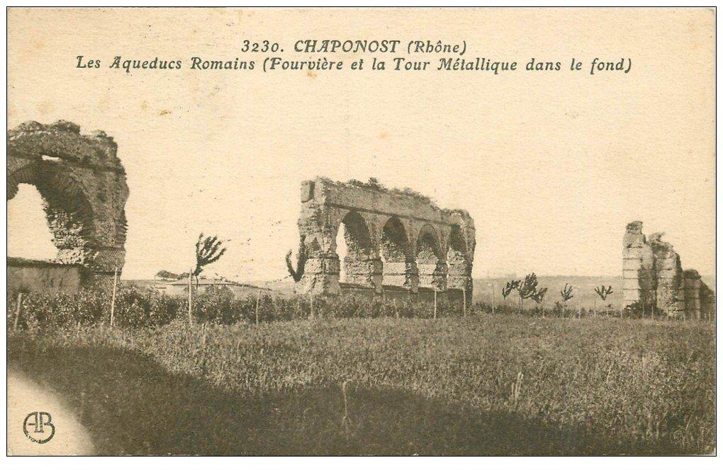 carte postale ancienne 69 CHAPONOST. Aqueducs Romains et Tour Métallique 1925
