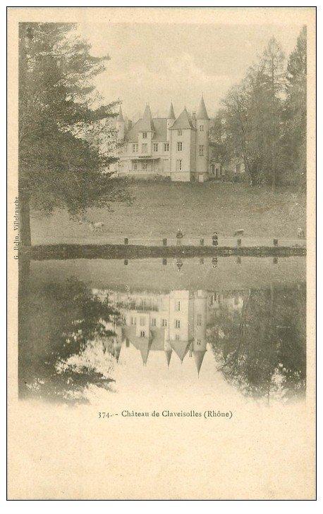 carte postale ancienne 69 CHATEAU DE CLAVEISOLLES