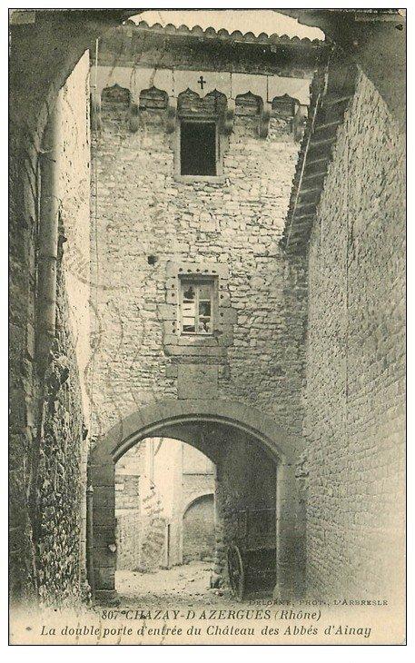 carte postale ancienne 69 CHAZAY-D'AZERGUES. Double Porte Château des Abbés d'ainay 1933
