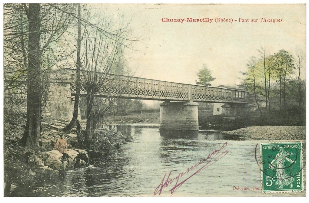 carte postale ancienne 69 CHAZAY-MARCILLY. Pont sur l'Azergues 1908 jeine Pêcheur