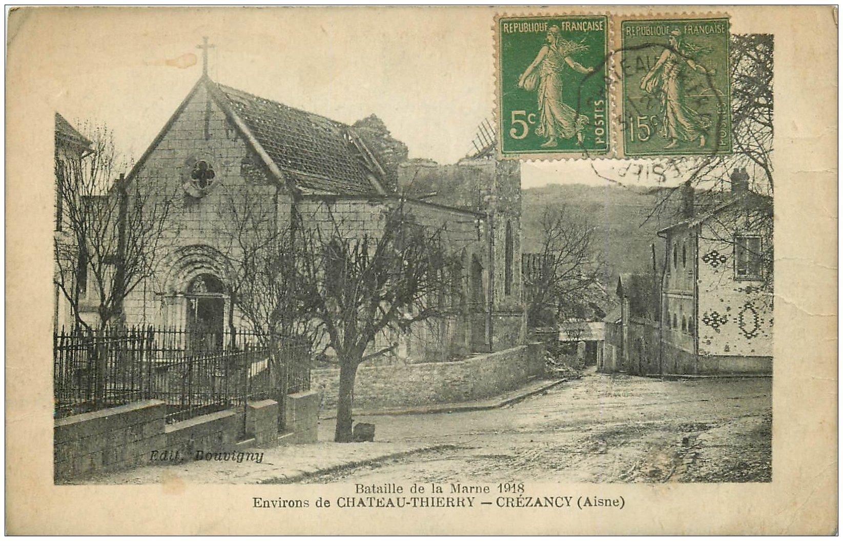 carte postale ancienne 02 CREZANCY. L'Eglise. Bataille de la Marne 1918