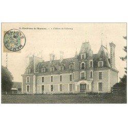 carte postale ancienne 72 CHÂTEAU DE FREBOURG 1906