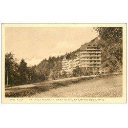 carte postale ancienne 74 ASSY. Hôtel Clinique du Mont Blanc