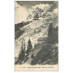 carte postale ancienne 74 LE MONT BLANC. Châlet des Pyramides au Glacier 1922 animation