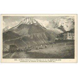 carte postale ancienne 74 L'HOTEL BELLEVUE LIGNE CHEMIN DE FER DU MONT BLANC. Glacier Bionnassay