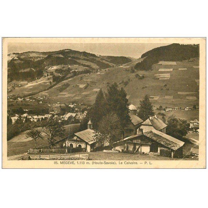 74 MEGEVE. Le Calvaire 1938