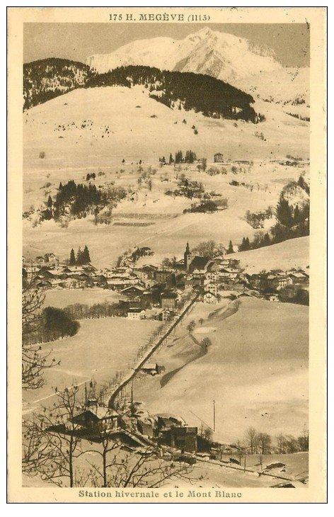 74 MEGEVE. Station et Mont Blanc 1935