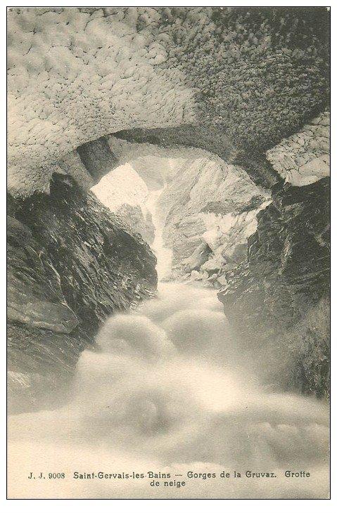 carte postale ancienne 74 SAINT-GERVAIS-LES-BAINS. Grotte de neige Gorges Gruvaz